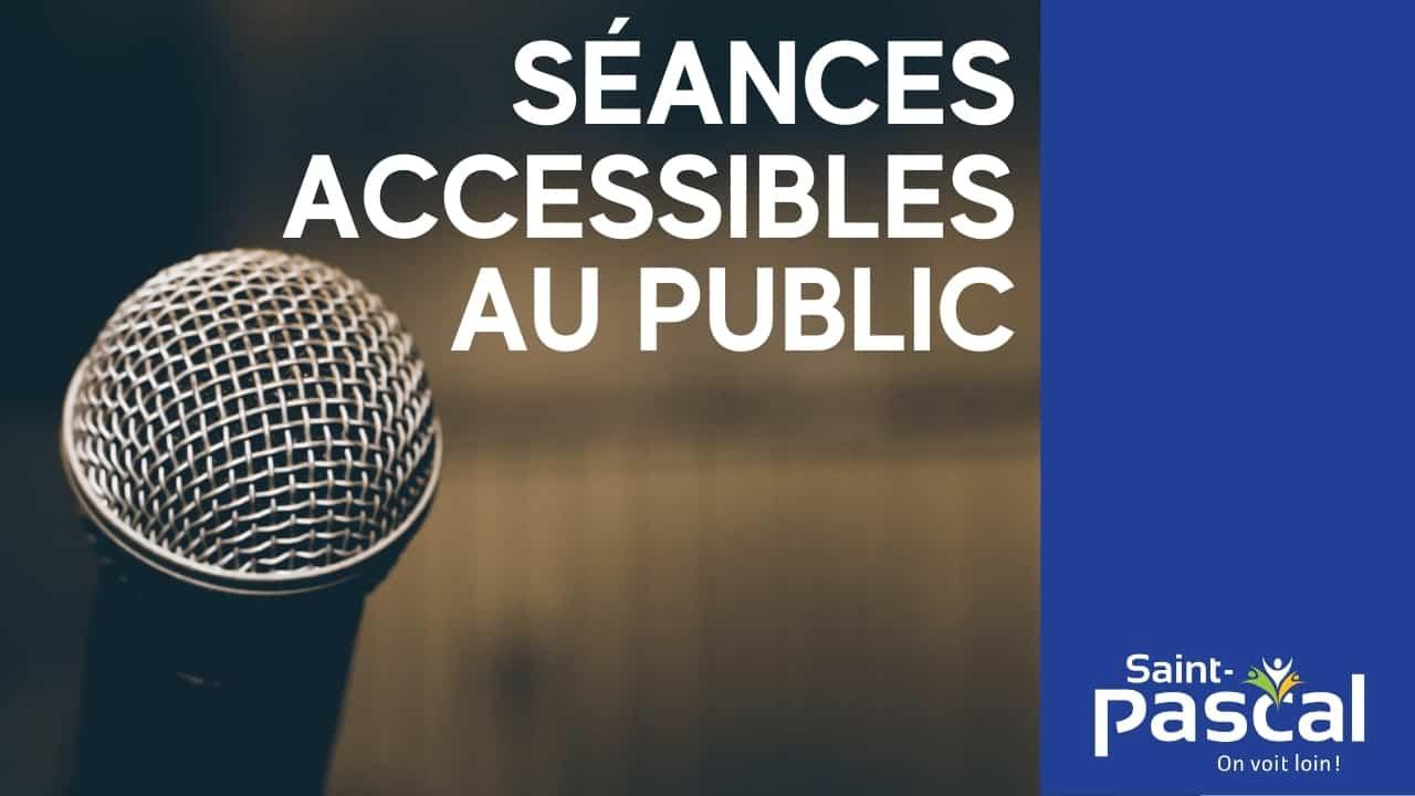 Séances du conseil municipal accessibles au public